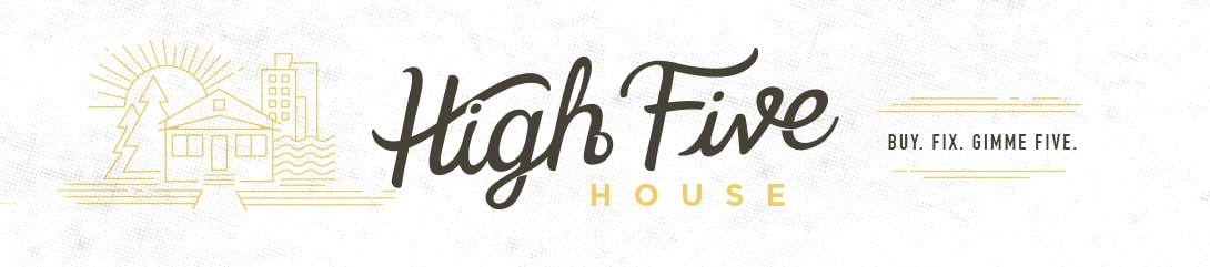 High Five House